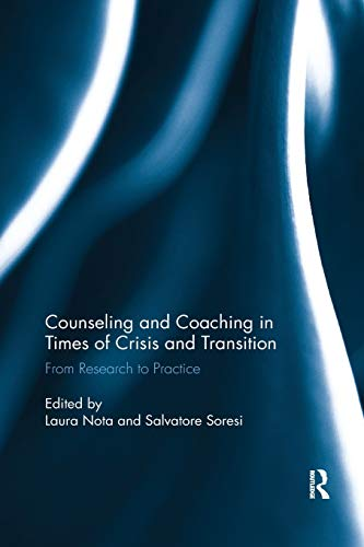Counseling and Coaching in Times of Crisis and Transition:...