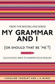 My-Grammar-and-I-Or-Should-That-Be-Me-Old-school-Ways-to-Sharpen-Your-English