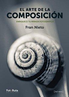 El arte de la composición (FotoRuta)