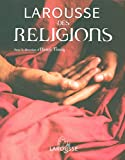 Le Larousse des religions du monde