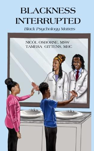 Blackness Interrupted: Black Psychology Matters