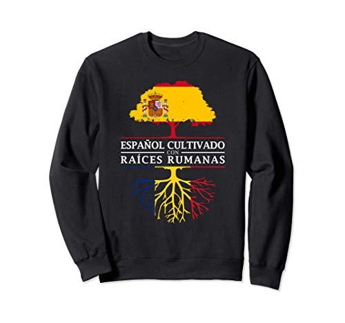 Español Cultivado con raíces Rumanas - Rumania Sudadera