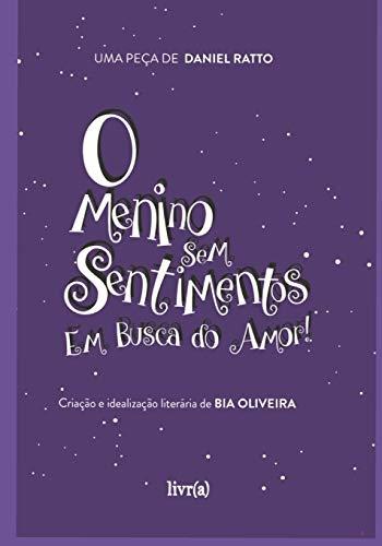 O Menino Sem Sentimentos: Em Busca do Amor (Bilíngue Portugues/Inglês)