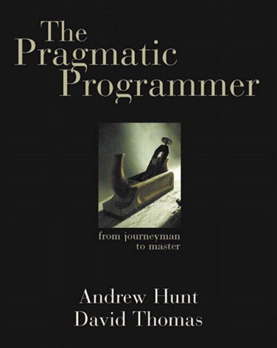 Pragmatic Programmer, The: From Journeyman to Master (English Edition)