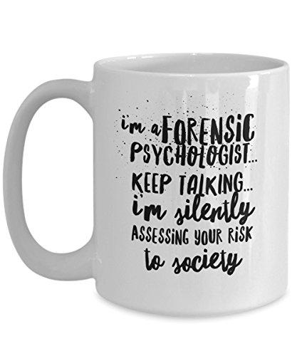 Forensic Psychology Mug – Assessing Risk – Funny...