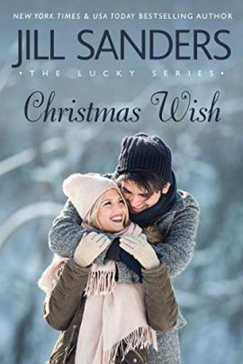 Christmas Wish (Lucky Series Book 5) by [Jill Sanders]