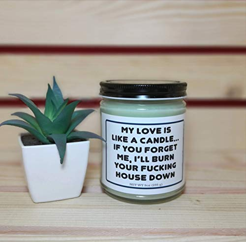 Valentines Day Gift for Him   My Love is Like A Candle   8oz Scented Soy Candle   Mens Valentines Day Gifts   Gifts for Men   Gift for Boyfriend
