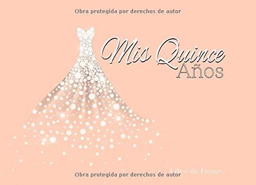 Mis Quince Años Libro de Firmas: Libro de Quinceanera con Vestido de Diamantes Melon 130 Páginas y Registro de Regalos