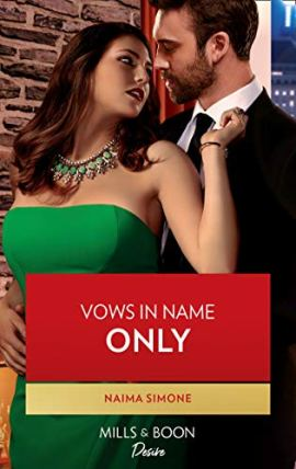 Vows In Name Only (Mills & Boon Desire) (Billionaires of Boston, Book 1) by [Naima Simone]
