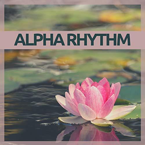 Alpha Rhythm – Focus Music for Adhd Concentration