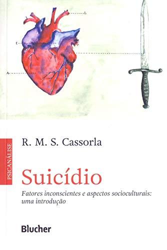 Suicídio: Fatores Inconscientes e Aspectos Socioculturais: uma Introdução