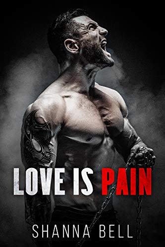 El amor es dolor de Shanna Bell