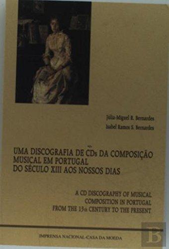 Discografía de CD de la composición musical en Portugal desde el siglo XIII hasta la actualidad