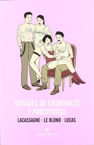 Tatuajes de criminales y prostitutas (Fuera de colección)
