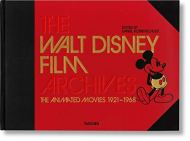 The Walt Disney film archives. Ediz. illustrata: The Walt Disney Film Archives. the Animated Movies 1921-1968 [Lingua inglese]