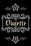 CADEAU PERSONNALISÉ AU NOM DE VIOLETTE: Magnifique Journal Ligné Pour Violette