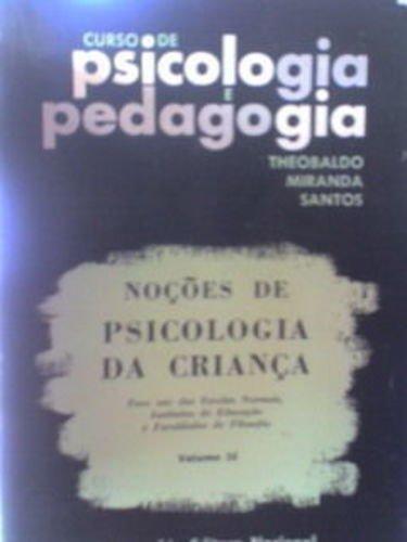 Curso de Psicología y Pedagogía Comprendiendo la Psicología Infantil Vol 16