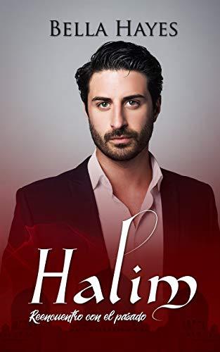Halim: Reencuentro con el pasado de Bella Hayes