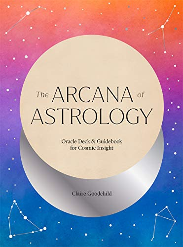 Arcana of Astrology Boxed Set: Oracle Deck and Guidebook for...
