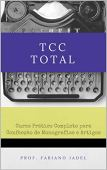 Total Final Course: Complete practical course for making monographs and articles