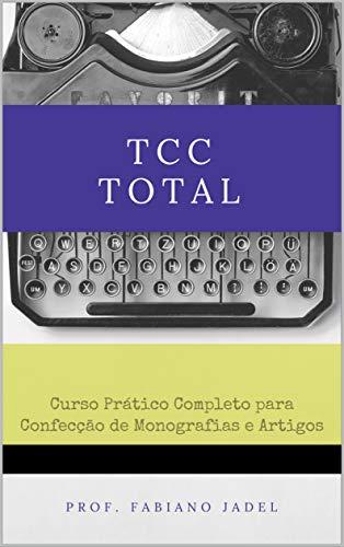 Curso Final Total: Curso práctico completo para la realización de monografías y artículos