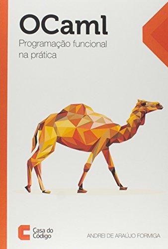 OCaml. Functional Programming in Practice