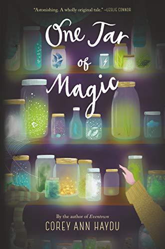 One Jar of Magic by [Corey Ann Haydu]