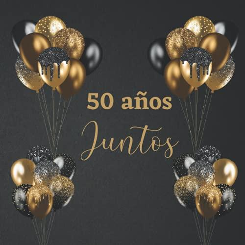 Libro de firmas para bodas de oro: Para invitados, recuerdos y huellas de aniversario boda de oro 50 años casados, Regalo o detalle para aniversario pareja. Español