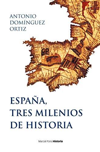 España, tres milenios de historia (Biblioteca clásica)