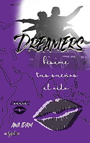 Dreamers: bésame tus sueños al oído