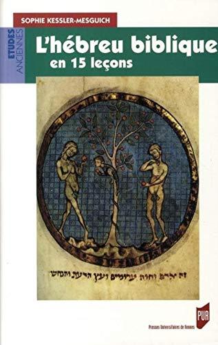 HEBREU BIBLIQUE EN 15 LECONS