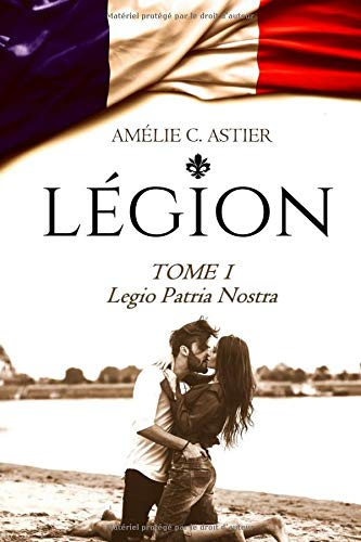 Légion, Tome 1 : Legio Patria Nostra