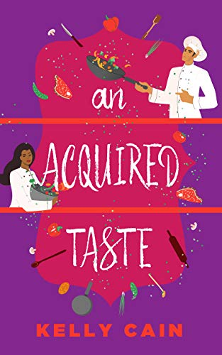 An Acquired Taste (The Everheart Brothers of Texas Book 1) by [Kelly  Cain]