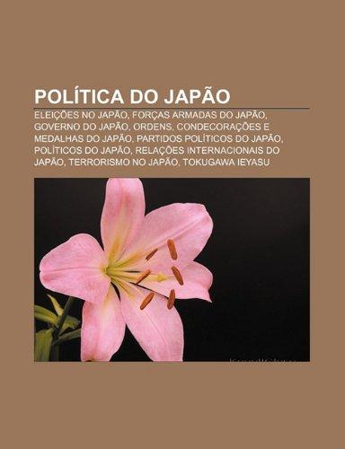 Política do Japão: Eleições no Japão, Forças armadas do Japão, Governo do Japão, Ordens, condecorações e medalhas do Japão