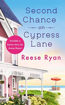Second Chance on Cypress Lane: Includes a Bonus Novella (Holly Grove Island Book 1) by [Reese Ryan]