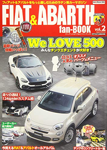 FIAT&ABARTH fan-BOOK vol.2 (CARTOPMOOK)