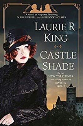 Castle Shade: A novel of suspense featuring Mary Russell and Sherlock Holmes by [Laurie R. King]