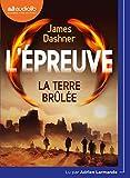 L'Épreuve 2 - La Terre brulée: Livre audio 1 CD MP3