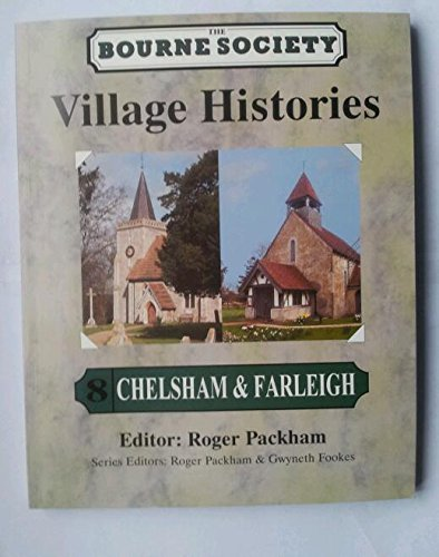 Chelsham and Farleigh (Village Histories)