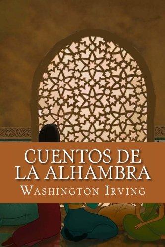 Cuentos de la Alhambra (Spanish Edition)