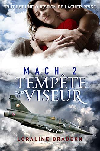 Mach 2: Tempête dans le viseur