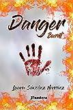 Danger 2: Burnt