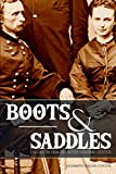 Boots and Saddles: Or Life in Dakota with General Custer (Expanded, Annotated)