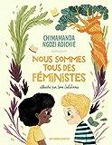 NOUS SOMMES TOUS DES FEMINISTES - A partir de 5 ans