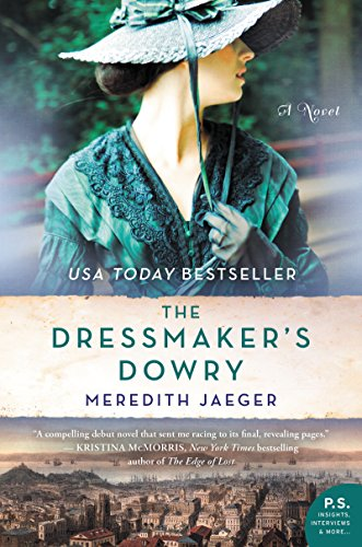 The Dressmaker's Dowry: A Novel by [Meredith Jaeger]