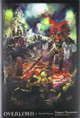 Overlord, tập.2 (light novel): các chiến binh bóng tối