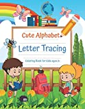 Cute Alphabet Letter Tracing: A Fun tracing Workbook for Toddlers, Activity book for Kindergarten Boys & Girls, Handwriting Practice for Kids ages 3+