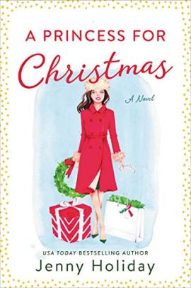A Princess for Christmas: A Novel by [Jenny Holiday]