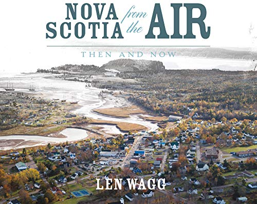 Nova Scotia from the Air: Then and Now (Hardcover)
