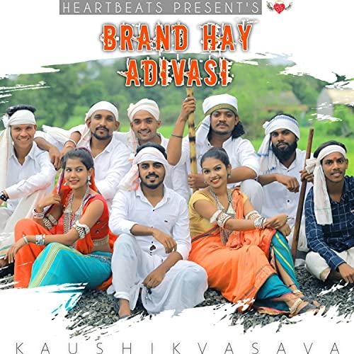 Brand Hay Adivasi (Adivasi Divas)